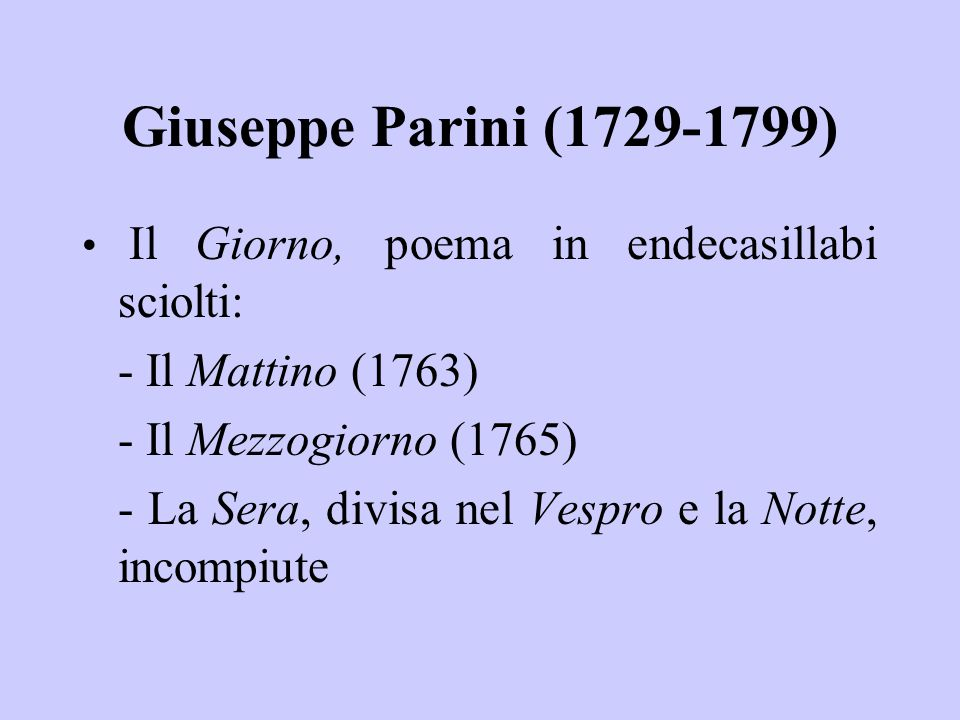Giuseppe Parini (1729-1799) - Il Mattino (1763)