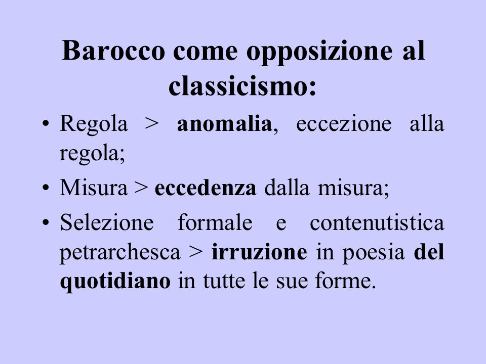 Barocco come opposizione al classicismo: