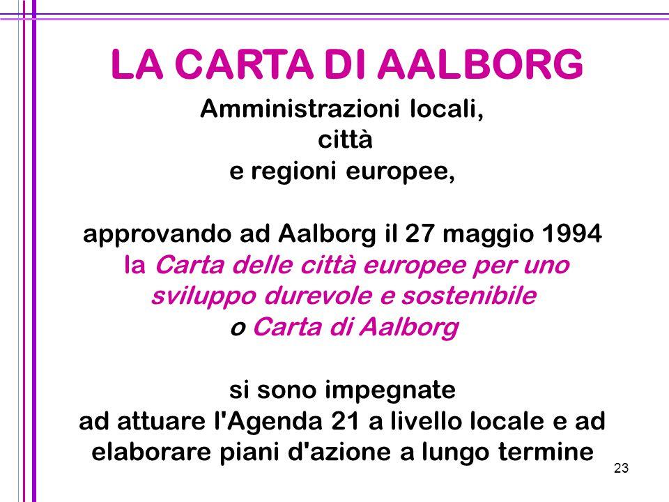 LA CARTA DI AALBORG Amministrazioni locali, città e regioni europee,