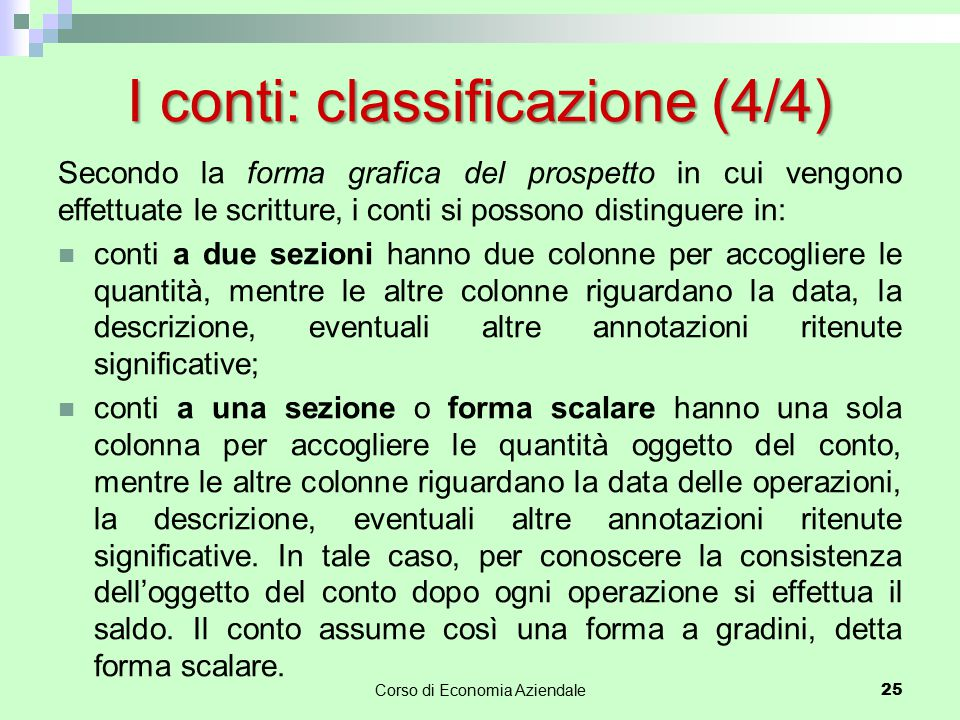 I conti: classificazione (4/4)