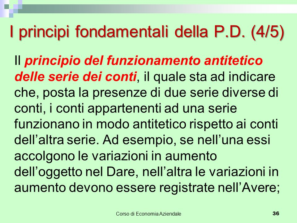 I principi fondamentali della P.D. (4/5)