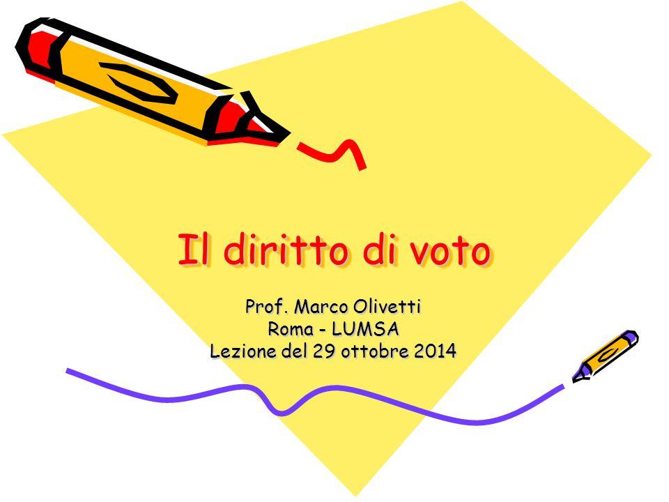 Prof. Marco Olivetti Roma - LUMSA Lezione del 29 ottobre 2014