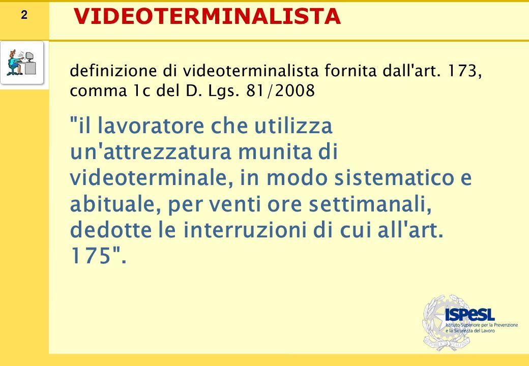 Interruzioni dell attività al VDT (art. 175)
