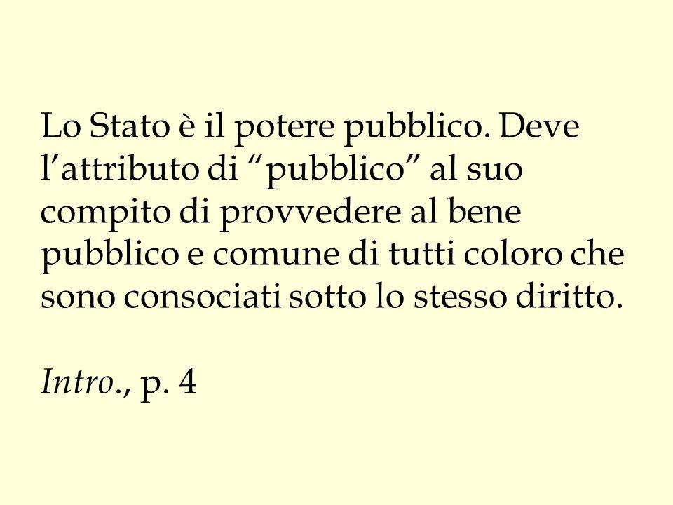Lo Stato è il potere pubblico