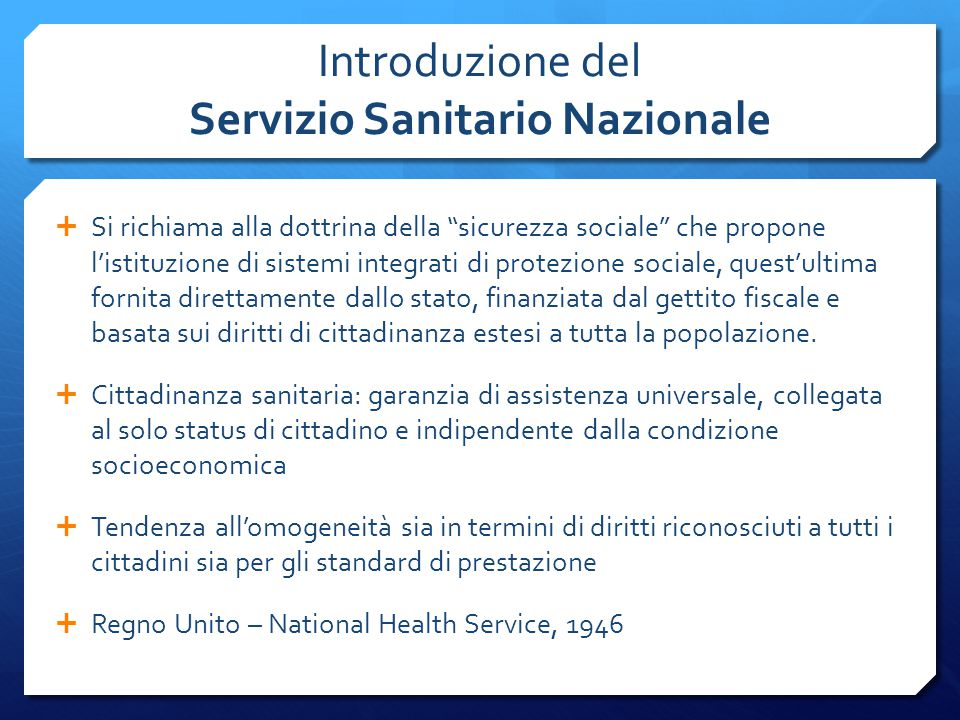 Introduzione del Servizio Sanitario Nazionale