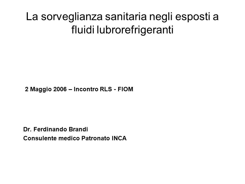 La sorveglianza sanitaria negli esposti a fluidi lubrorefrigeranti