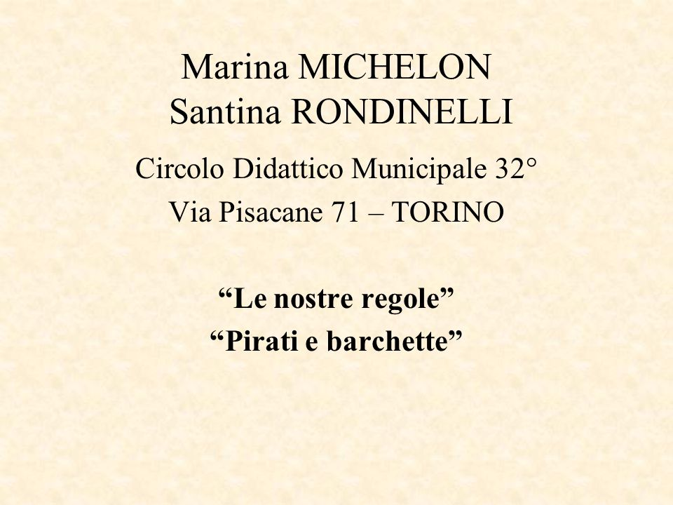 Marina MICHELON Santina RONDINELLI