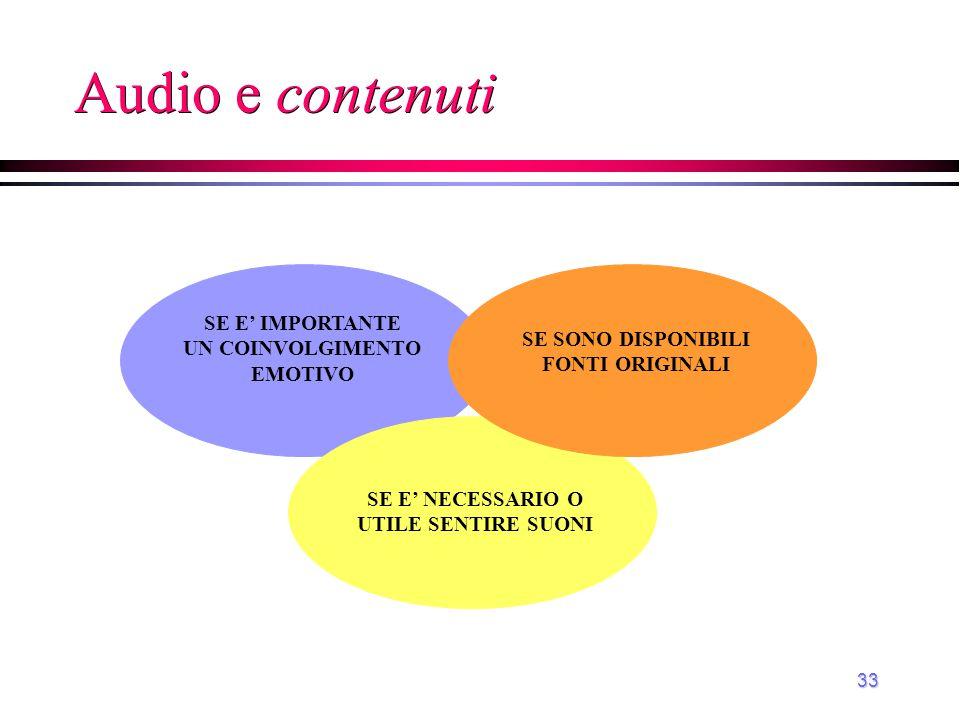 Audio e contenuti SE E' IMPORTANTE UN COINVOLGIMENTO