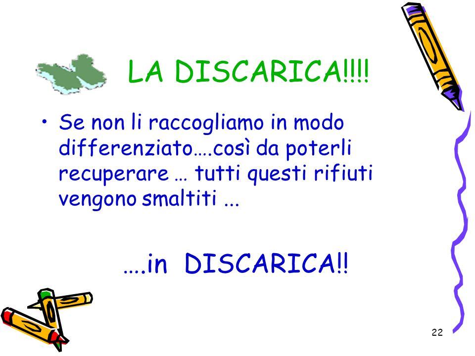LA DISCARICA!!!! ….in DISCARICA!!