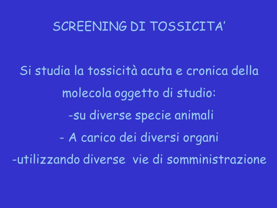 SCREENING DI TOSSICITA'
