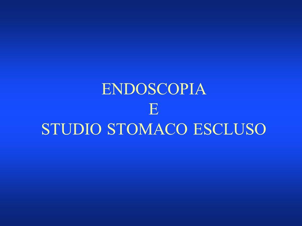 ENDOSCOPIA E STUDIO STOMACO ESCLUSO
