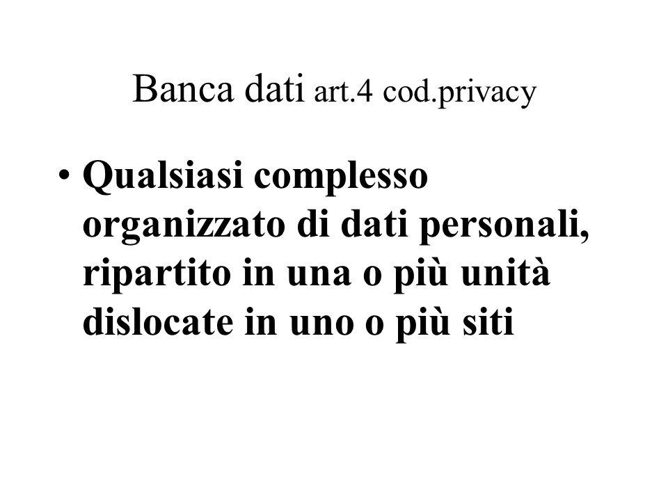 Banca dati art.4 cod.privacy