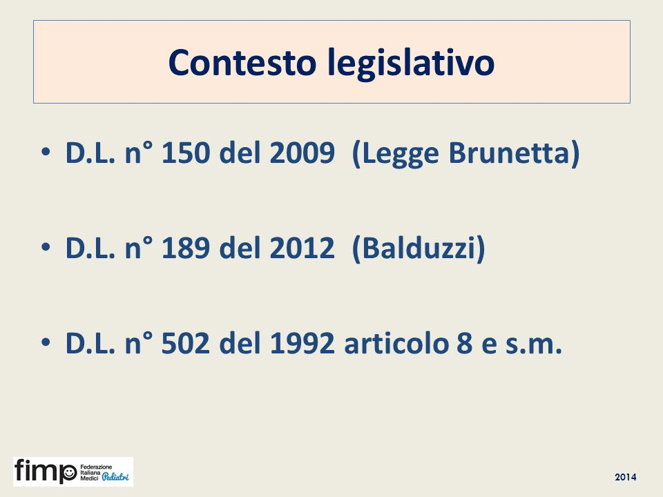 Contesto legislativo D.L. n° 150 del 2009 (Legge Brunetta)