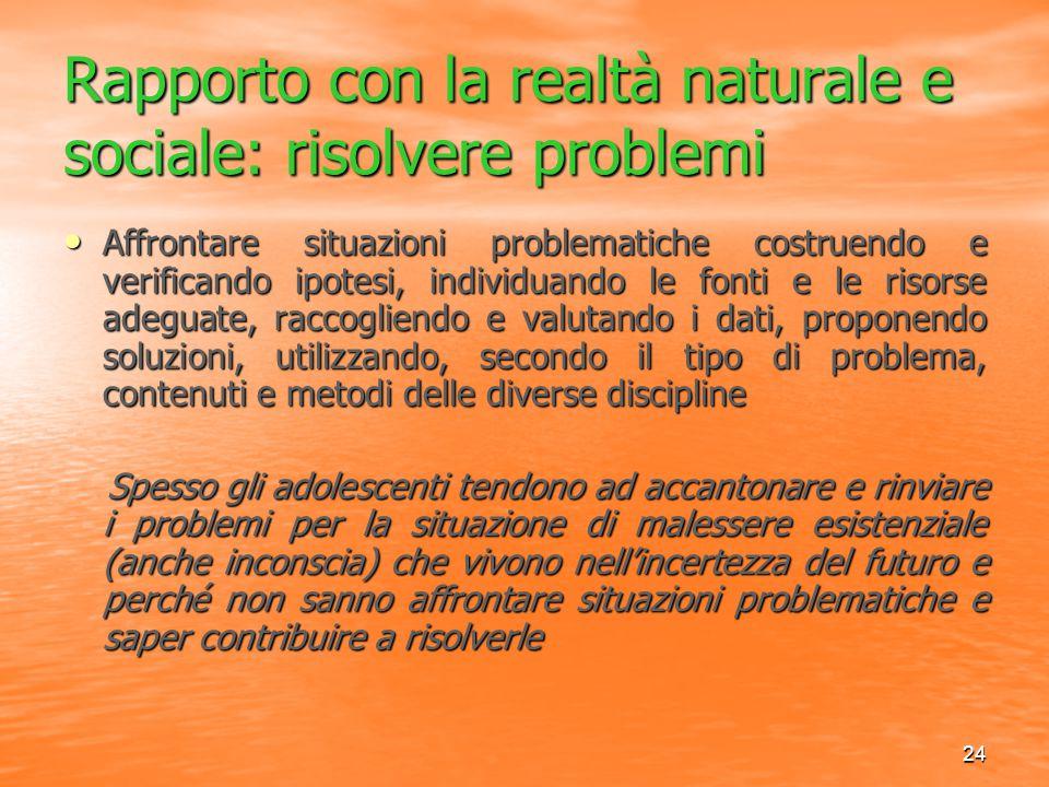 Rapporto con la realtà naturale e sociale: risolvere problemi