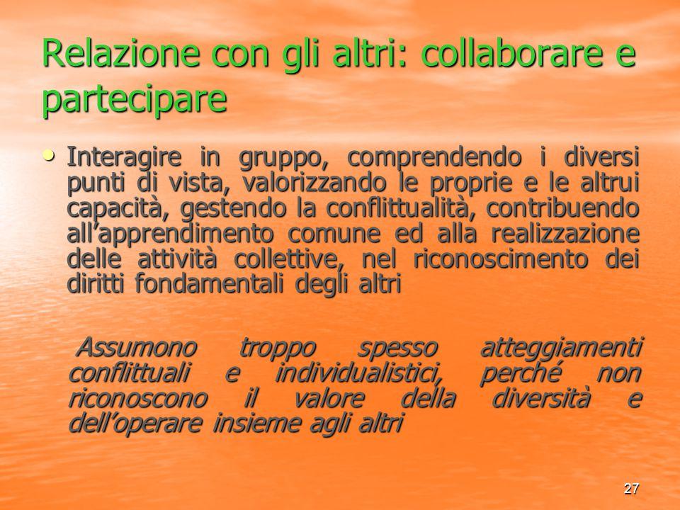 Relazione con gli altri: collaborare e partecipare