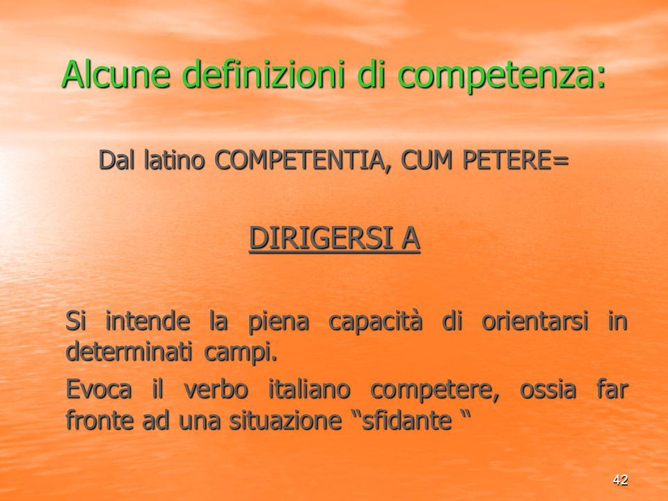Alcune definizioni di competenza: