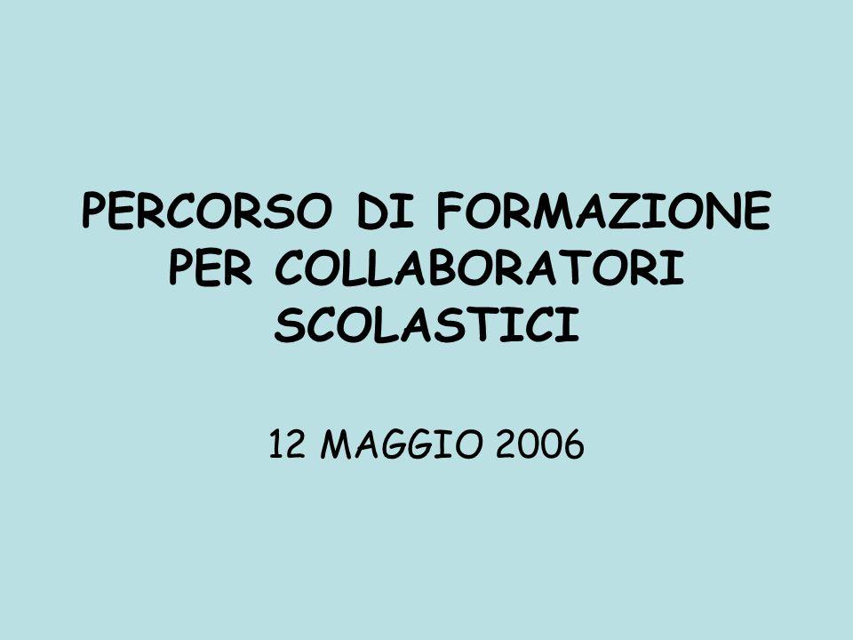 PERCORSO DI FORMAZIONE PER COLLABORATORI SCOLASTICI
