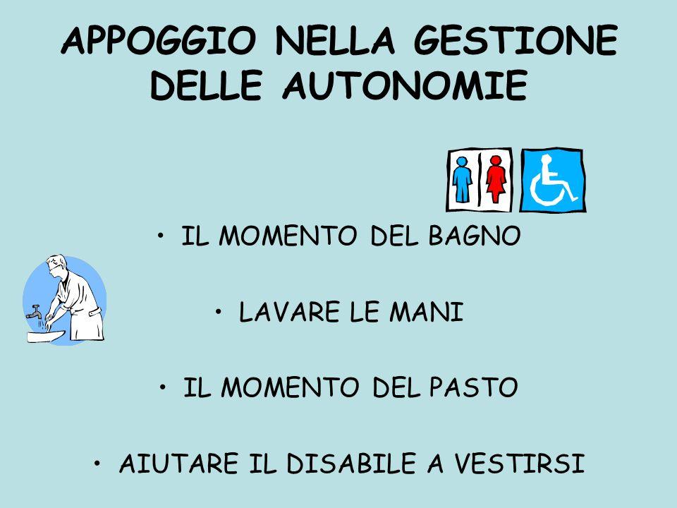 APPOGGIO NELLA GESTIONE DELLE AUTONOMIE