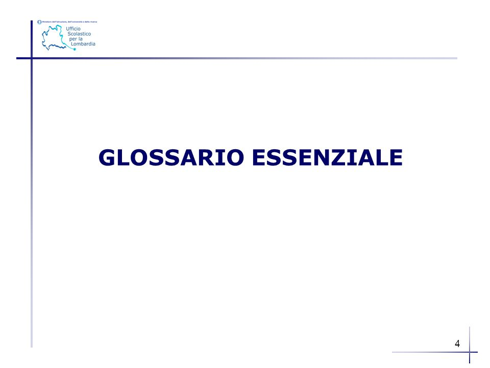 GLOSSARIO ESSENZIALE 4 4