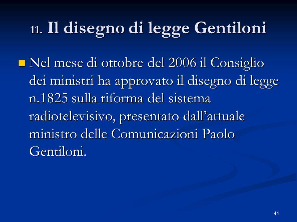 11. Il disegno di legge Gentiloni