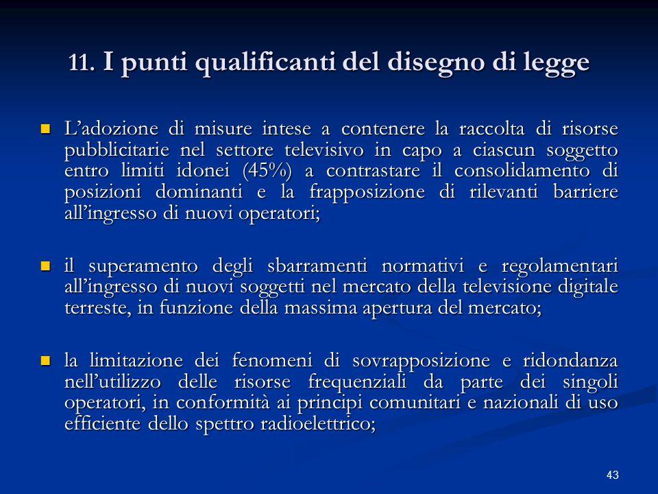 11. I punti qualificanti del disegno di legge