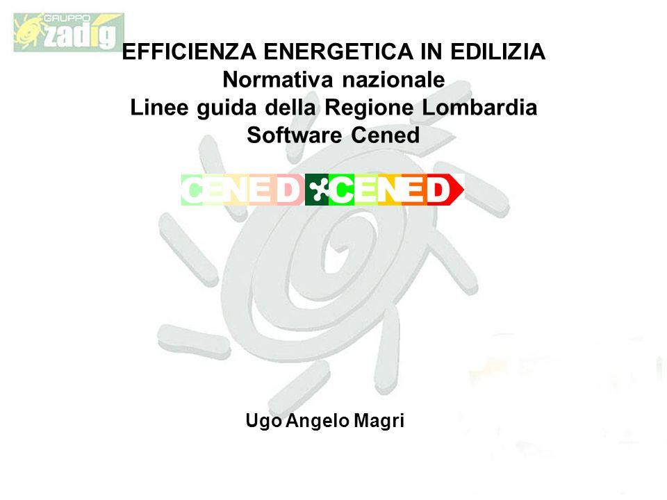 EFFICIENZA ENERGETICA IN EDILIZIA Normativa nazionale