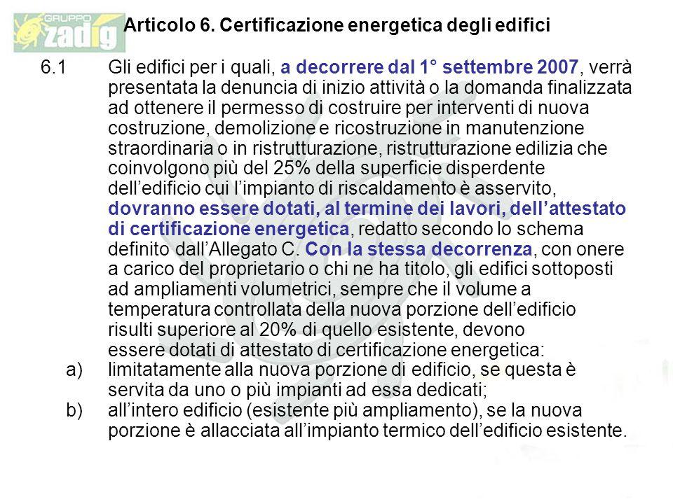 Articolo 6. Certificazione energetica degli edifici