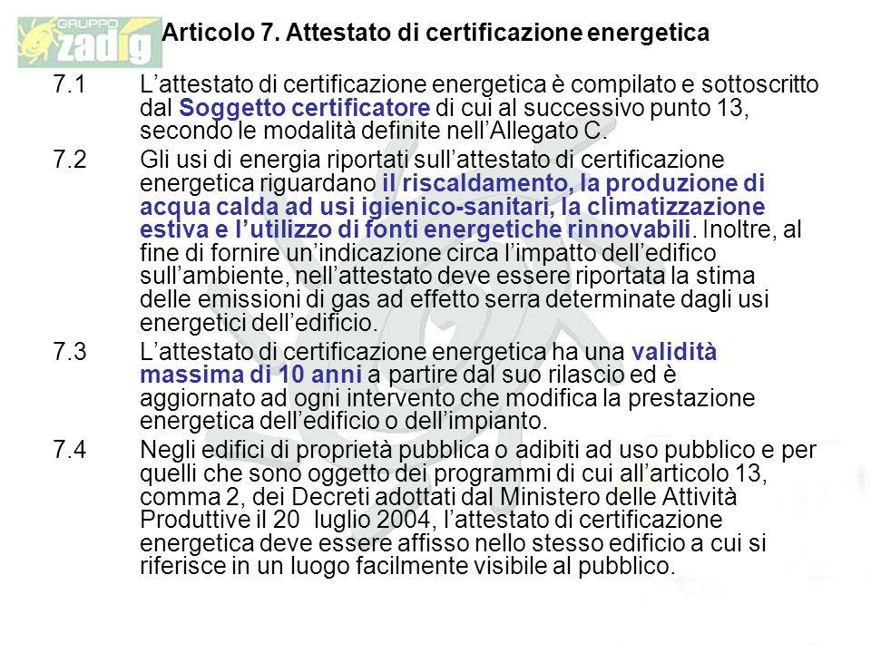 Articolo 7. Attestato di certificazione energetica