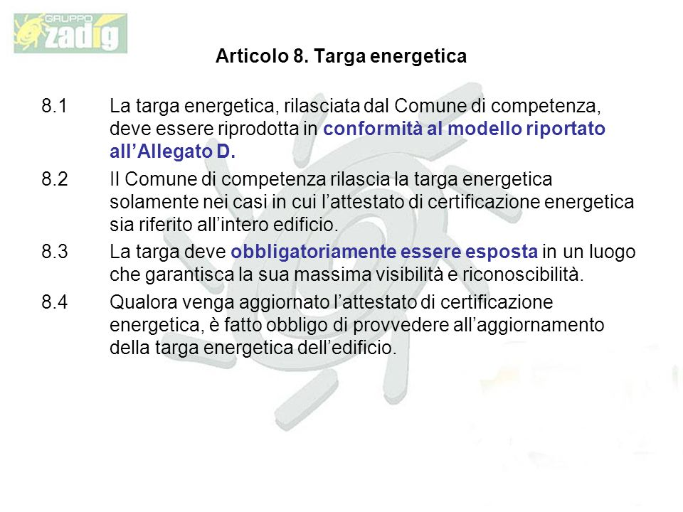 Articolo 8. Targa energetica