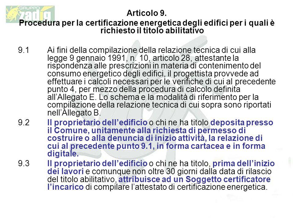 Articolo 9. Procedura per la certificazione energetica degli edifici per i quali è richiesto il titolo abilitativo.