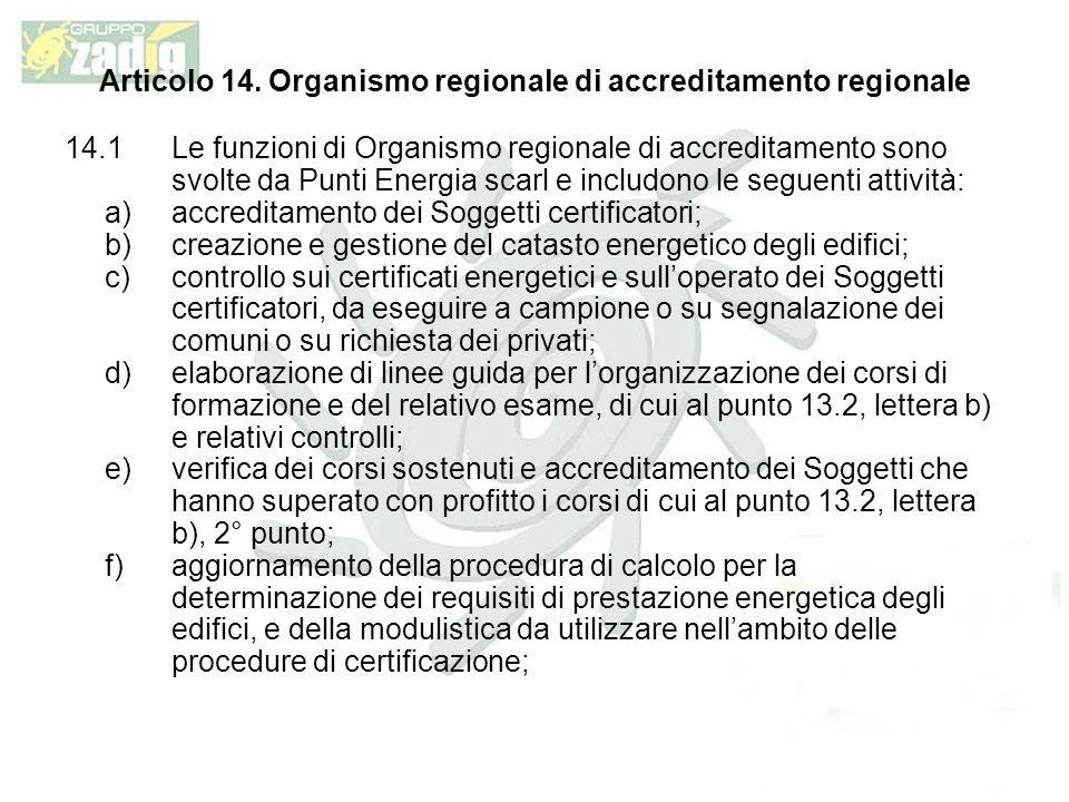Articolo 14. Organismo regionale di accreditamento regionale