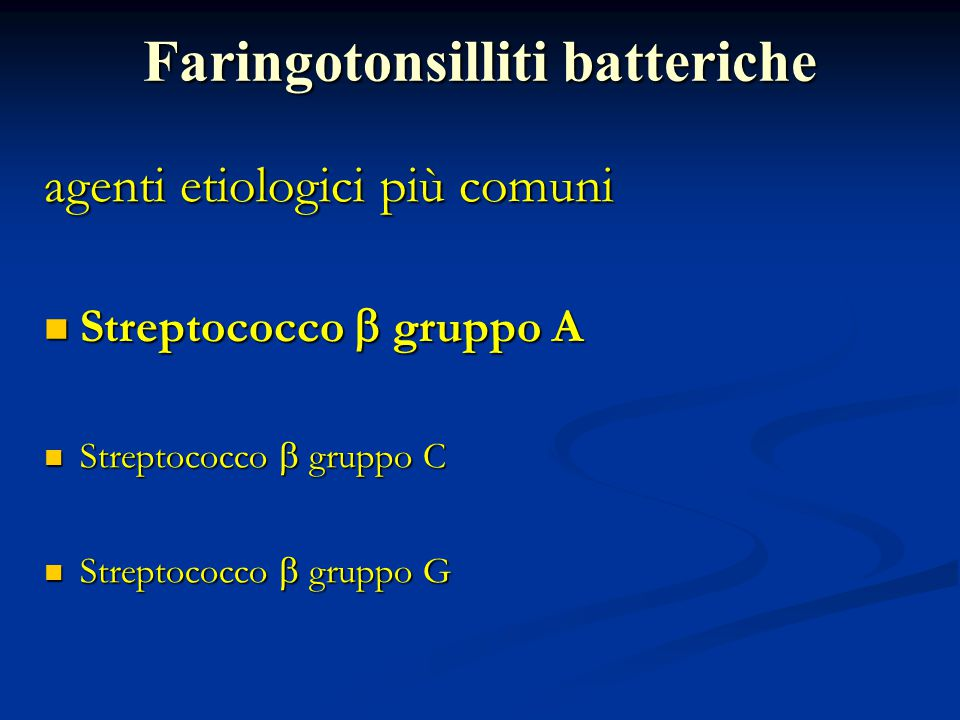 Faringotonsilliti batteriche