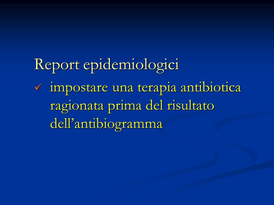 Report epidemiologici