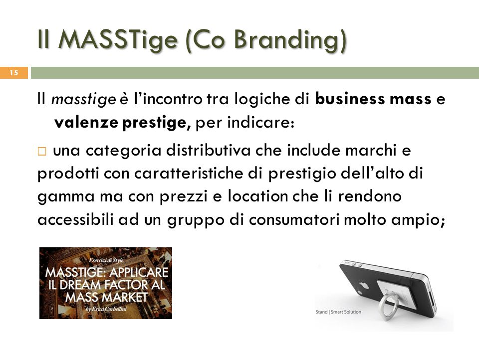 Il MASSTige (Co Branding)
