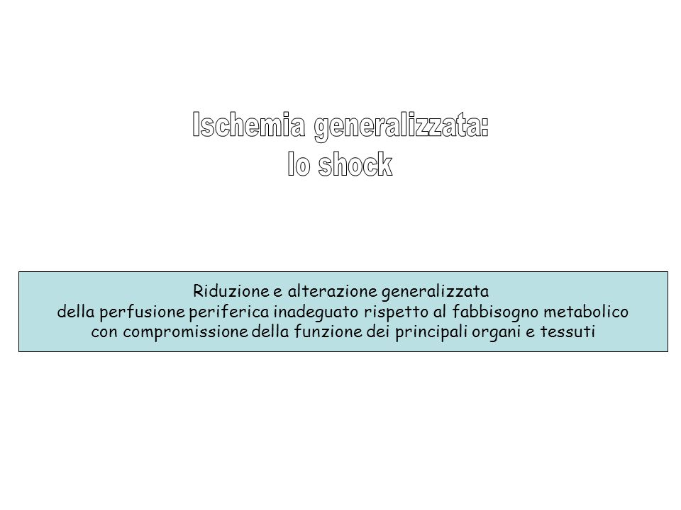 Ischemia generalizzata: lo shock