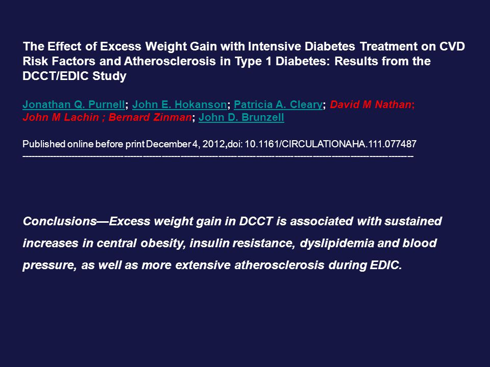 The Effect of Excess Weight Gain with Intensive Diabetes Treatment on CVD Risk Factors and Atherosclerosis in Type 1 Diabetes: Results from the DCCT/EDIC Study