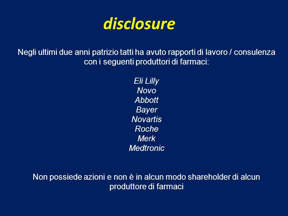 disclosure Negli ultimi due anni patrizio tatti ha avuto rapporti di lavoro / consulenza con i seguenti produttori di farmaci: