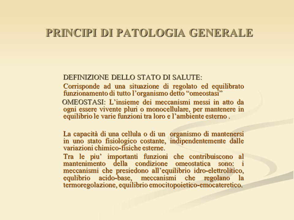 PRINCIPI DI PATOLOGIA GENERALE