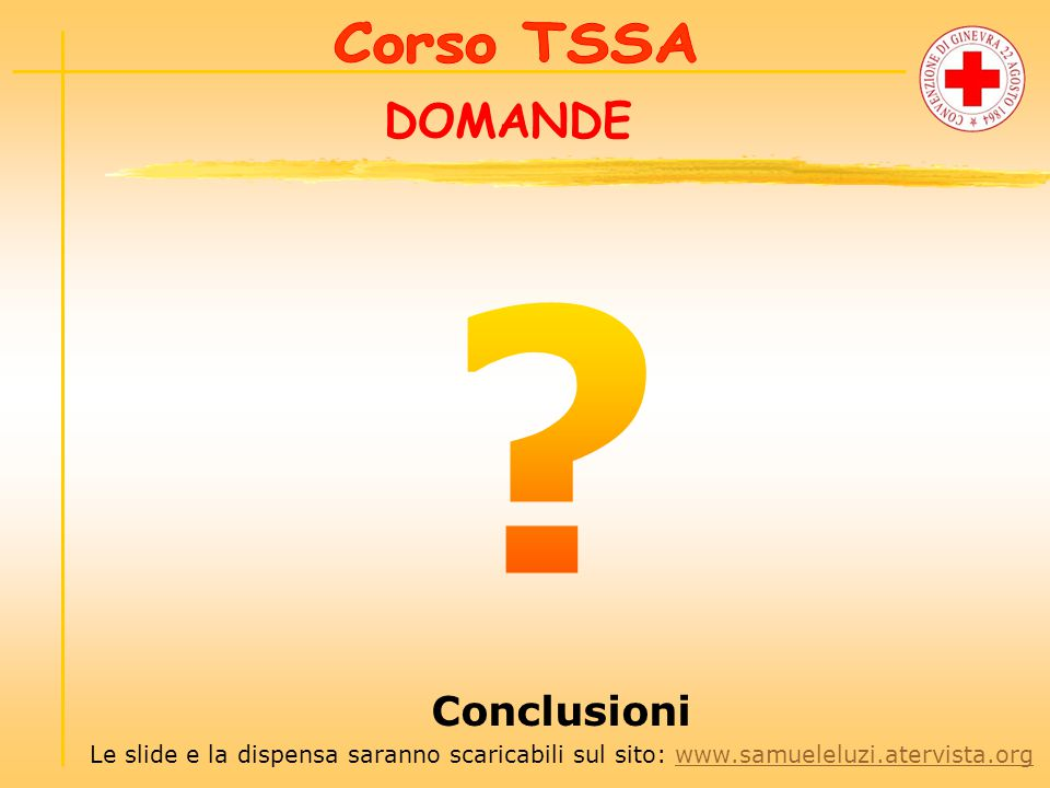 DOMANDE Conclusioni Corso TSSA