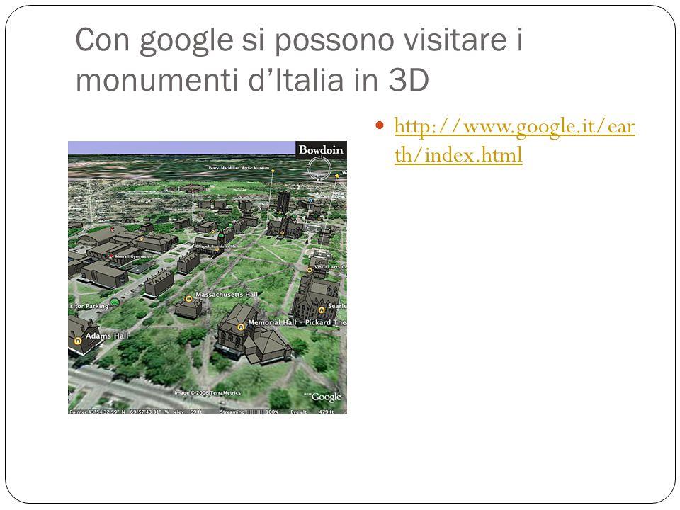 Con google si possono visitare i monumenti d'Italia in 3D