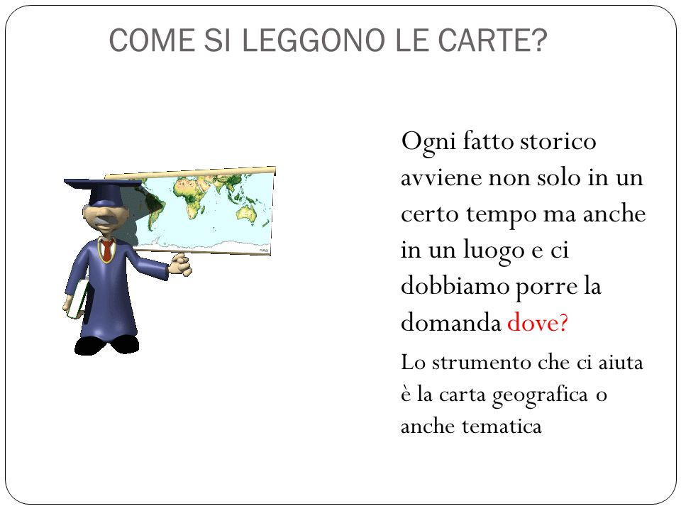 COME SI LEGGONO LE CARTE