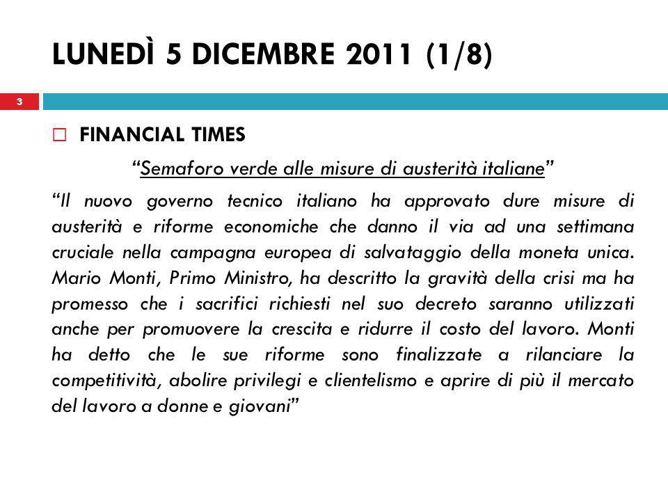 Semaforo verde alle misure di austerità italiane