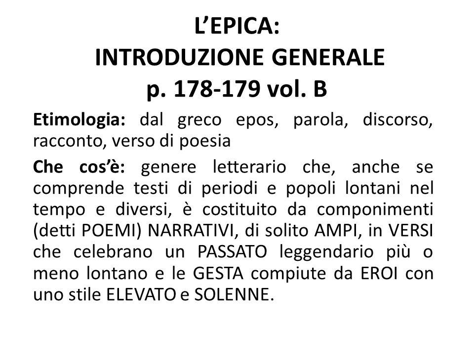 L'EPICA: INTRODUZIONE GENERALE p. 178-179 vol. B
