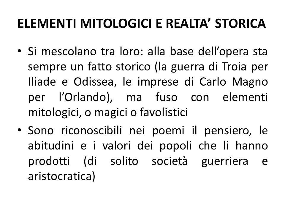 ELEMENTI MITOLOGICI E REALTA' STORICA