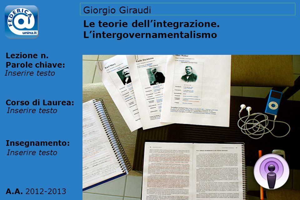 Le teorie dell'integrazione. L'intergovernamentalismo