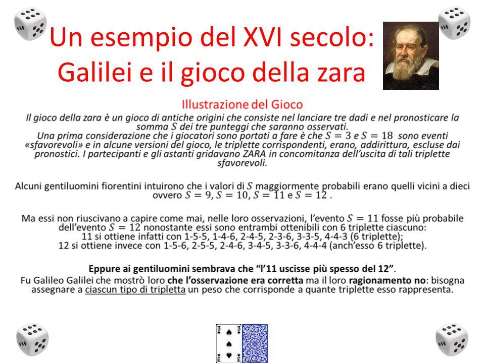 Un esempio del XVI secolo: Galilei e il gioco della zara