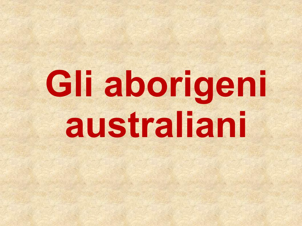 Gli aborigeni australiani