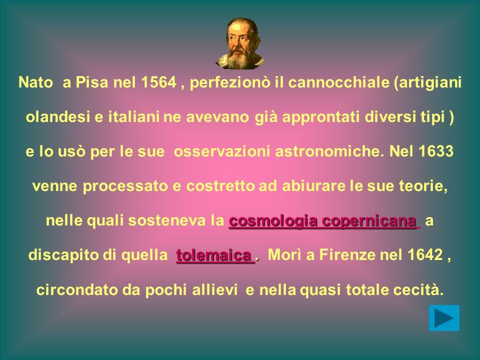 Nato a Pisa nel 1564 , perfezionò il cannocchiale (artigiani