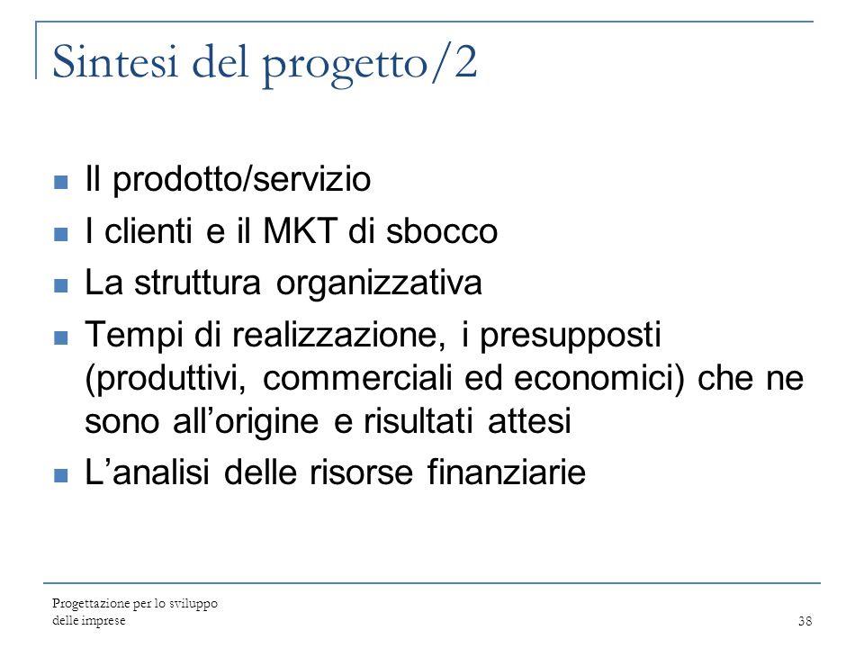 Sintesi del progetto/2 Il prodotto/servizio