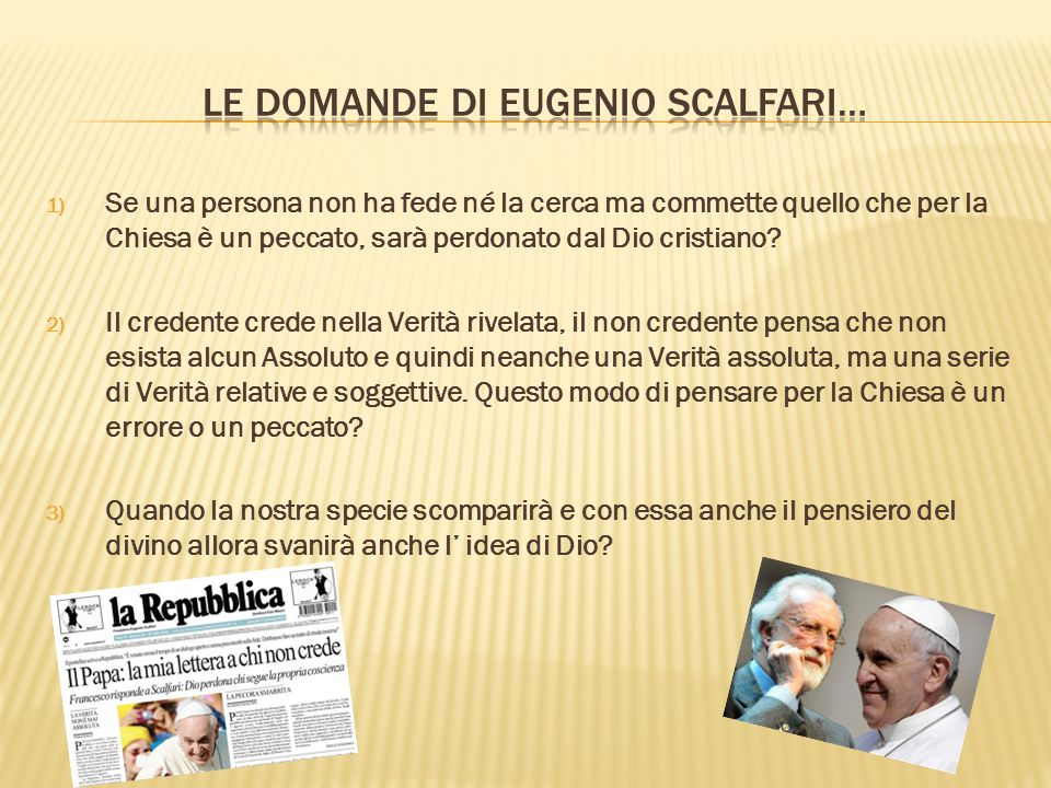 LE DOMANDE DI EUGENIO SCALFARI…